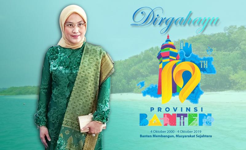 HUT Ke-19 Banten, Momentum Kebangkitan Seluruh Sektor Pembangunan